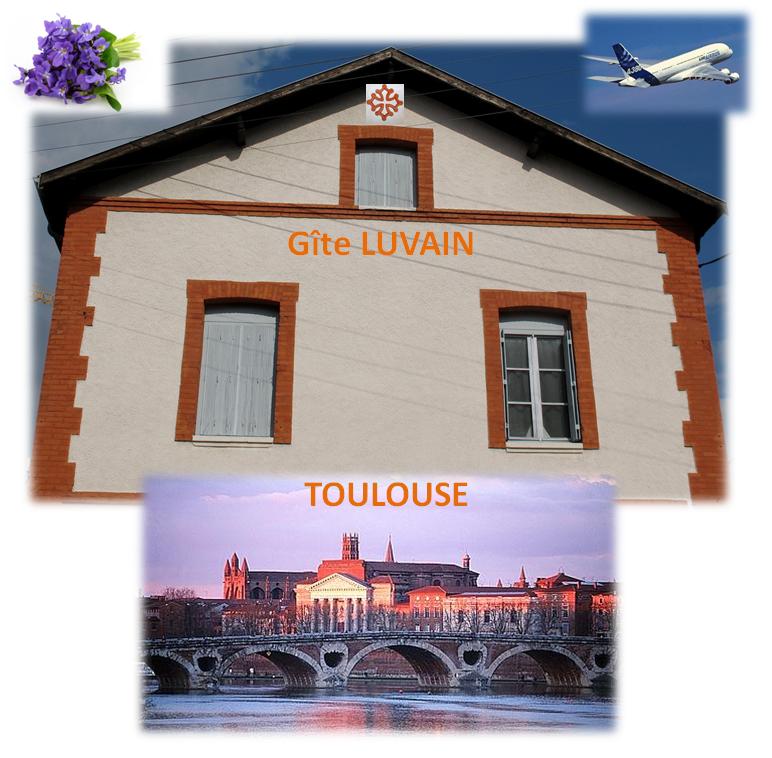 Gîte LUVAIN à Toulouse